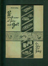 So macht man es heute mit Gas Ein Führer durch die Gasküche Gertrud Hilbig 1936