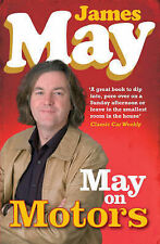 May on Motors: On the Road with James May by James May