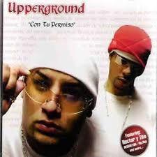 Con Tu Permiso - Upperground  - CD musica cristiana - reggaeton