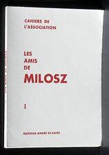 Les amis de Milosz 5 Ed André Silvaire NM