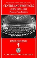 Centre and Provinces: China 1978-1993: Power as Non-Zero-Sum (Studies -ExLibrary