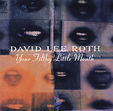 DAVID LEE ROTH-Your Filthy Little Mouth CD REMASTER Van Halen Nile Rodgers