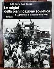 Carr - Davies - LE ORIGINI DELLA PIANIFICAZIONE SOVIETICA - Einaudi 1972 - vol.I