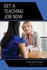 Get a Teaching Job NOW: A Step-by-Step Guide-ExLibrary