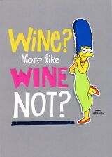 MARGE SIMPSON WINE ? MORE LIKE WINE NOT ? BIRTHDAY CARD THE SIMPSONS NEW GIFT