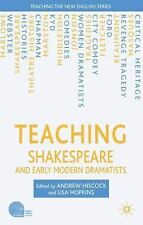 Teaching the New English: Teaching Shakespeare and Early Modern Dramatists by...