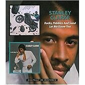 Stanley Clarke - Rocks, Pebbles and Sand/Let Me Know You (2014)  CD  NEW/SEALED
