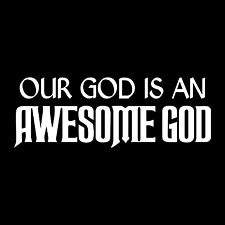 Our God Is An Awesome God Religious Car Truck Window Laptop Vinyl Decal Sticker.