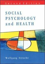 Social Psychology and Health by Wolfgang Stroebe (2000, Paperback, Revised)