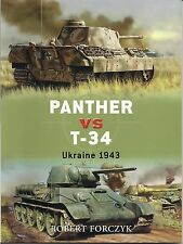 Osprey - Panther VS T-34 by Robert Forczyk (Ukraine 1943) (Duel #4)