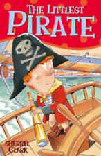 The Littlest Pirate by Sherryl Clark Paperback Book