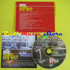 CD MORE SOUNDS OF THE NEW WEST compilation 2001 PROMO CALEXICO ADAMS LYNNE (C2)