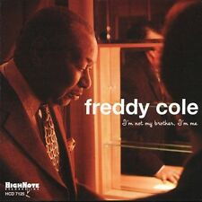 I'm Not My Brother, I'm Me by Freddy Cole (CD, Jun-2004, Highnote Records, Inc.)