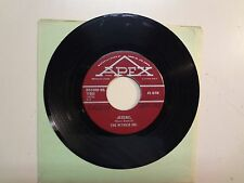"WITNESS INC.: Jezebel 3:11- Not You Girl 1:45-Canada 7"" 1967 Apex No. 77063"