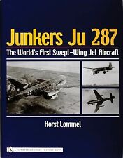 Book - Junkers Ju 287: The World's First Swept-Wing Jet Aircraft