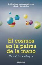 El cosmos en la palma de la mano (Spanish Edition)-ExLibrary