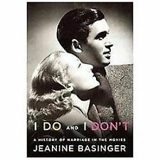 I Do and I Don't: A History of Marriage in the Movies-ExLibrary