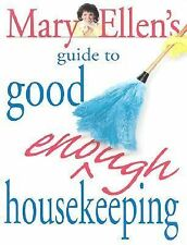 Mary Ellen's Guide to Good Enough Housekeeping