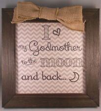 "I Love My Godmother To The Moon And Back - 10.5"" x 10.5"" Frame w/ Burlap Bow"