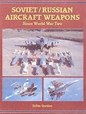 SOVIET/RUSSIAN AIRCRAFT WEAPONS SINCE WORLD WAR TWO