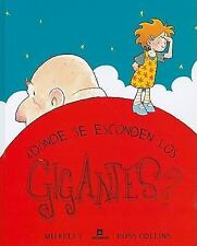 Donde Se Esconden los Gigantes? = Where Giants Hide? (Spanish Edition)-ExLibrary