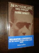 MONTHERLANT SANS MASQUE - Tome I L'enfant prodigue 1895-1932 - P. Sipriot 1982 b