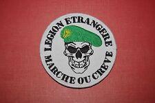 Insigne militaire patch brodé armée écusson Légion étrangère Marche ou Crève