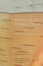 History of the Ojibway People by William W. Warren (2009, Paperback)