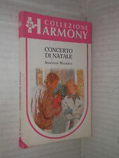 CONCERTO DI NATALE Shannon Waverly Harlequin Mondadori 1994 Collana Harmony di