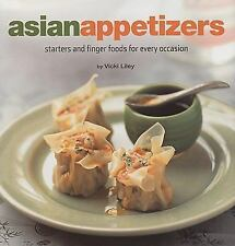 Asian Appetizers: Starters and Finger Foods for Every Occasion Healthy Cooking