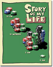 """Story of my Life"" Poker, Tin Sign 12"" X 16"" for the Bar, Pub, or Man Cave"