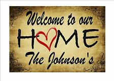 Welcome Sign Personalised sign Home Sweet home Sign Kitchen Sign Bar Sign
