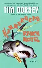 Hammerhead Ranch Motel by Tim Dorsey