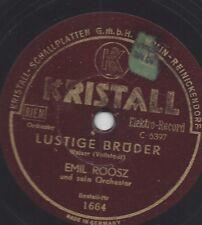 Emil Roosz und sein Orchester : Sorgenfrei + Lustige Brüder