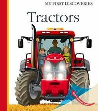 My First Discoveries: Tractors by Gabriel Rebufello and Pierre-Marie Valat...