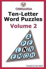Chihuahua Ten-Letter Word Puzzles Volume 2 by Alan Walker (2013, Paperback)