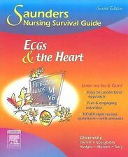 Saunders Nursing Survival Guide: ECGs and the Heart by Rebecca K. Hodges,...
