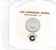 (DW361) The Waking Eyes, Watch Your Money - DJ CD