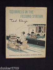 RARE 1967 SQUIRRELS IN THE FEEDING STATION BY TED KEY FIRST EDITION