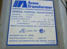 Acme Transformer T213078 7.5 kva 1ph 60hz 120 x 240 to 16 x 32 volt buck boost