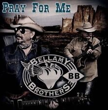 Pray for Me by The BELLAMY BROTHERS new CD Bellamy Brothers Records