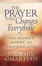 The Prayer That Changes Everything Christian book Stormie Omartian FREE SHIPPING