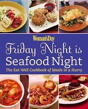 Woman's Day Friday Night is Seafood Night: The Eat-Well Cookbook of Me-ExLibrary