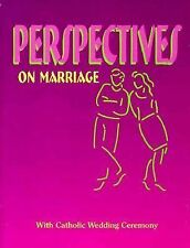 Perspectives on Marriage: With Catholic Wedding Ceremony (Resources for Marriage