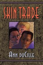 Ann Ducille - Skin Trade (1996) - Used - Trade Paper (Paperback)