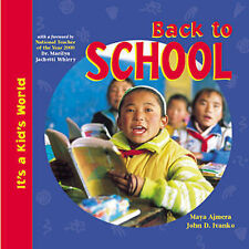 Ivanko, John D., Ajmera, Maya Back to School (It's a Kid's World) Very Good Book