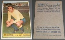 CROMO CHICLE SANBER  TEMPORADA 74/75 - GERMAN- U.D. LAS PALMAS