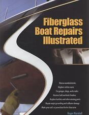 Fiberglass Boat Repairs Illustrated, , Marshall, Roger, Good, 2010-03-10,