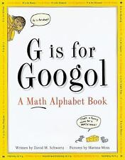 G Is for Googol: A Math Alphabet Book-ExLibrary
