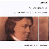 Late Piano Works (Koch, Dusseldorfer Singekrazchen) CD NEW